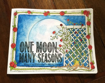 NEW Children's book One Moon, Many Seasons by Marley Ungaro MUNGARO