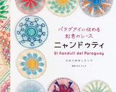 Ñandutí Paraguayan Embroidered Lace- Japanese Craft Book