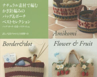 Crochet Best Selection Patterns Natural Material Bags & Pouches - Japanese Craft Book