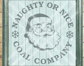 Santa SVG Cut File - Christmas SVG Cut File - Naughty or Nice Coal Company - Christmas Winter SVG - Digital svg, dfx, png and jpg files