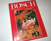 Bosch by Orienti & de Solier - Hieronymous Bosch Art History Hardcover Book - Northern Renaissance - Printed in Italy