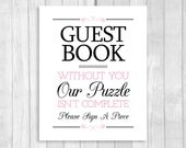 Printable Please A Piece Puzzle Guestbook 8x10 Black and Medium Pink Wedding Guest Book Sign - Our Puzzle Isn't Complete - Instant Download