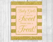 SALE Baby Girls Are So Sweet Please Take A Treat 8x10 Printable Baby Shower Favor Sign in Pink and Gold Glitter Stripes - Instant Download