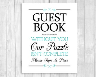 Printable Please A Piece Puzzle Guestbook 8x10 Black & Pool Blue Wedding Guest Book Sign - Our Puzzle Isn't Complete - Instant Download