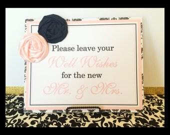 CLEARANCE 8x10 Please Leave Your Well Wishes for the new Mr. & Mrs. Guest Book Sign in Black/White Damask and Light Pink with Satin Flowers
