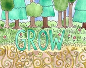 "Original 8x10 Watercolor Painting ""GROW"""