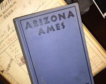 1932 Zane Grey's Arizona Ames