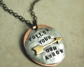 Arrow Handstamped Pendant Necklace, Follow Your Own Arrow Necklace, Custom Word, Soldered, Personalized Necklace