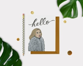 Adele Hello Card - Hello Card - Blank Card - Friendship Card - Just Because Card - Everyday Card - Celebrity Card - Funny Card