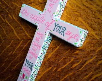 Keep Me as the Apple of Your Eye... Psalms 17:8- Hand-painted Wood Cross