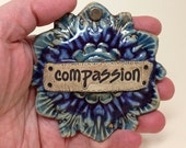 Ceramic Ornamental  Wall Hanging, Clay Compassion Ornament, Compassion Charm, Inspirational, Pottery Decor, Christmas Ornament, Art Ceramic