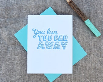 Letterpress Greeting Card - Friendship Card - Warm Thoughts - You Live Too Far Away - WTH-343