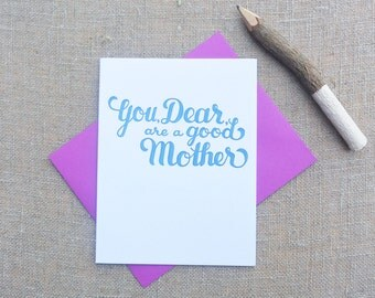 Letterpress Greeting Card - Mother's Day Card - Warm Thoughts - You are a Good Mother - MOM-390