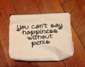 Embroidered Zipper Pouch-Can't Say Happiness... (EZip 5)
