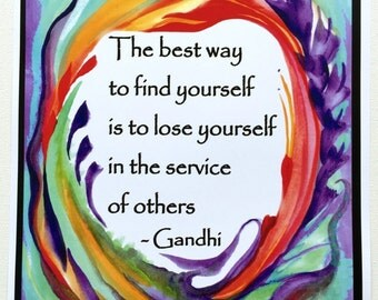 BEST WAY To Find Yourself 11x14 GANDHI Poster Inspirational Motivational Nonprofit Service Award Gift Heartful Art by Raphaella Vaisseau