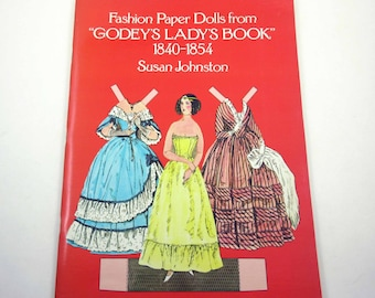 Fashion Paper Dolls From Godey's Ladys Book 1840-1854 Vintage 1970s Paper Doll Book for Children by Dover