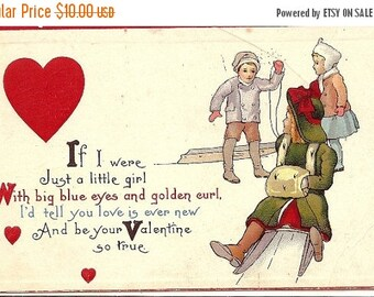 Valentines Day Sale Valentine Post Card, If I were just a little girl, with big blue eyes & golden curl, I'd tell you love is ever new