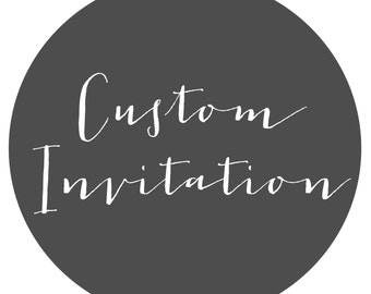 Custom Invitation - New Design From Scratch - Single or Double Sided - DIY Printable Invite - Personalized for your Event