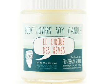 Le Cirque des Rêves - Book Lovers' Scented Soy Candle - 8oz jar - Fall Seasonal Item