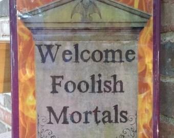 Welcome Foolish Mortals tombstone & Gargoyle sign, Halloween Sign, Halloween Decor, Tombstone, Gargoyle, Fall Decor, Fall Sign,