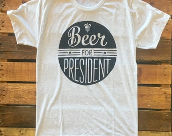 Beer for President - mens crew tee