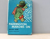 Paddington Marches On. Vintage 1960s First Edition stories about a bear.