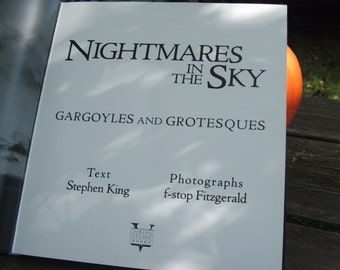 1988 Hardcover Book Nightmares in the Sky Gargoyles and Grotesques by Stephen King and f-stop Fitzgerald
