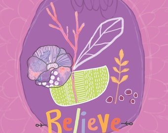Believe - inspiration quote illustration - Instant Download, Printable Wall Art, Digital Download, Typography Quote Plum