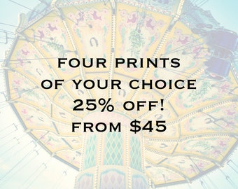 SALE 25% OFF four prints of your choice
