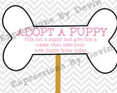 Instant Download Printable Adopt a puppy Dog bone sign