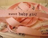 Sweet Baby Girl - Cotton Twill Ribbon - 3 Yards