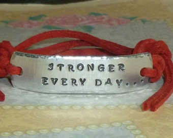 Stronger Every day Hand Stamped Aluminum and Faux Suede ID Bracelet - Stronger Every Day Bracelet - Inspirational Quote Bracelet