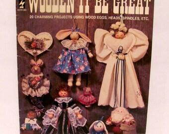 Wooden It Be Great by Marilyn Gossett Book