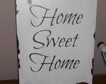 HOME SWEET HOME sign cottage chic, chippy, distressed