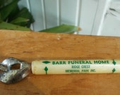 Barr Funeral Home Vintage Bottle Opener Can Opener / South Carolina Funeral Home / Conversation Piece For Bar / Oddities