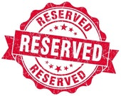 RESERVED for Michelle