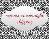 Express or overnight shipping in US--add on to order
