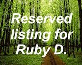 Reserved listing for Ruby D.