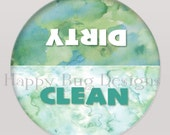"""Clean or Dirty Dishwasher Magnet- 2 1/4"""" 2.25 inch"""