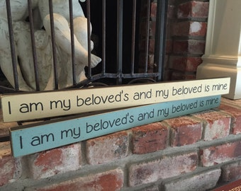 I am my beloved's and my beloved is mine - small shelf sitter sign