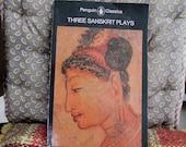 Three Sanskrit Plays  Sakuntala  Rakshasa's Ring  Malati and Madhava Translation 1981 by Michael Coulson