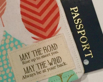 "Passport Cover, Passport Wallet, "" May the road... "" on Feather fabric, Irish Blessing"