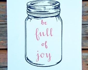 Be full of joy art print