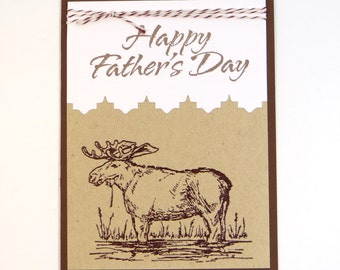 Moose Father's Day Card - moose card - Happy father's day - Greeting Card - guy card - dad card - masculine card - Kraft card - handmade