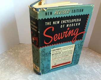 The New Encyclopedia Of Modern Sewing - New Revised Edition 1950