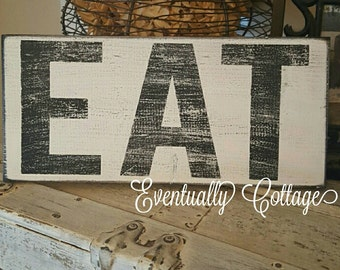 Handpainted EAT sign