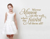 """Princess Wall Quote """"Mirror Mirror on the wall who's the fairest of them all?"""" Wall Decal Script Nursery Girls Snow White Room Theme"""