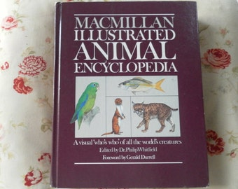 Macmillan Illustrated ANIMAL Encyclopedia 1984