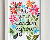 Let Your Garden Grow - 8x10 Fine Art Print by Megan Jewel
