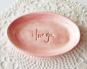 I Love You | Custom Colors | Ring dish | MADE TO ORDER | Small Clay Dish | Handbuilt | Engagement gift | Anniversary Gift | Stamped Letters
